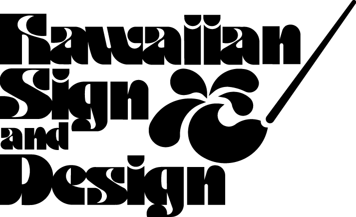 Hawaiian Sign & Design